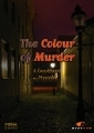 The Colour of Murder: A Carol Reed Mystery
