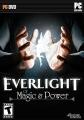 Everlight: Of Magic & Power