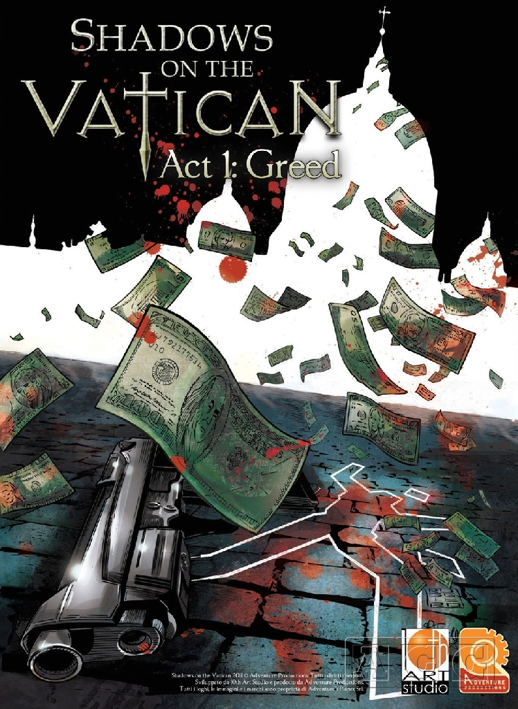 Shadows on the Vatican Act 1: Greed