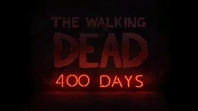 The Walking Dead: Season 1: 400 Days