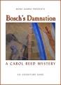 Bosch's Damnation: A Carol Reed Mystery